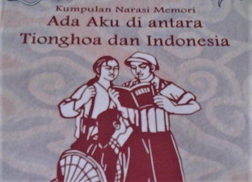 Bedah Buku Ada Aku di antara Tionghoa dan Indonesia: Stop Praktik Diskriminasi kepada Etnis Tionghoa!